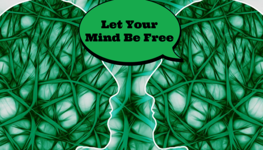 Let Your Mind Be Free